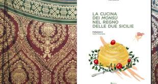 """""""La cucina dei Monsù"""", il nuovo libro di Mario Liberto"""